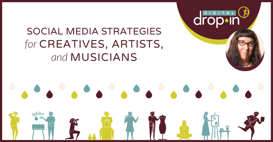 Social Media Strategies for Artists and Creatives