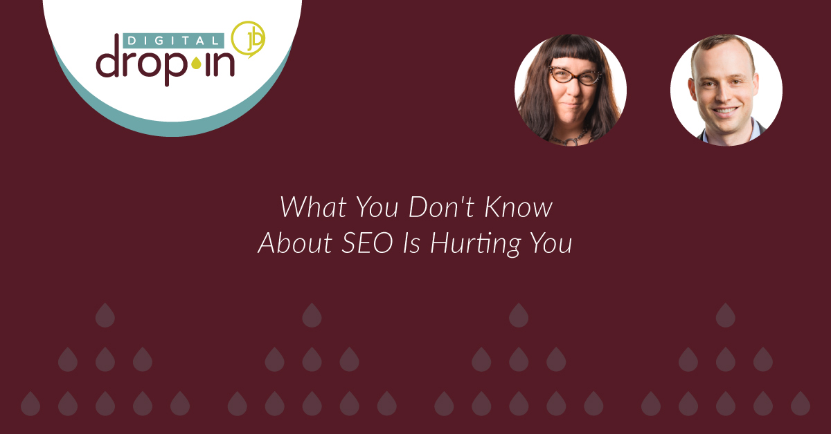 What You Don't Know About SEO Is Hurting You