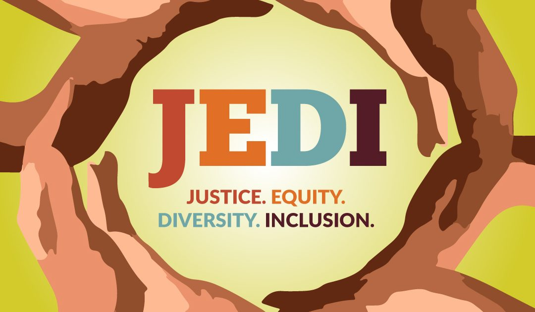 Stories that Inspired and Informed Our Justice, Equity, Diversity, and Inclusion (JEDI) Initiative Team
